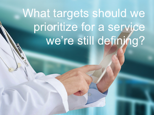 What targets should we prioritize for a service we're still defining?